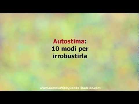 Autostima: 10 modi per aumentarla