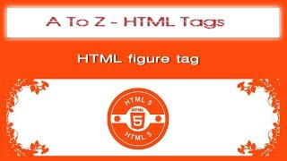 A To Z HTML Tags | html figure tag tutorial