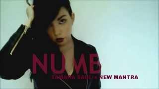 Tamara Saul x New Mantra - Numb