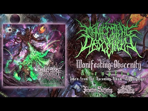 MANIFESTING OBSCENITY - ABRUPTION [SINGLE] (2017) SW EXCLUSIVE