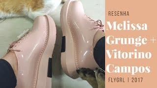 O que achei: Melissa Grunge + Vitorino Campos | Flygrl 2017