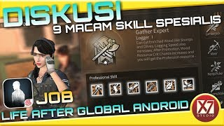 DISKUSI 9 MACAM SKILL SPESIALIS | LIFE AFTER ANDROID | INDONESIA