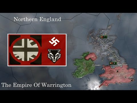 Empire Of Warrington - A Northern England Mod | Hearts of Iron IV Let's Play #02