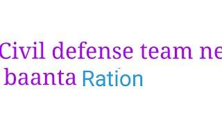 Civi defense team ne banta food