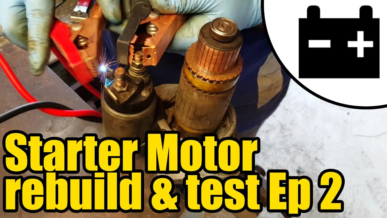 How to test and rebuild a Starter Motor #1411