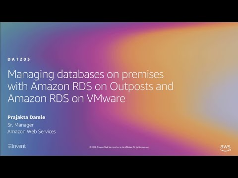 AWS re:Invent 2019: [NEW LAUNCH!] Managing databases on-premises w/ Amazon RDS (DAT203)
