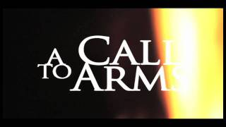 A Call to Arms - Official Trailer