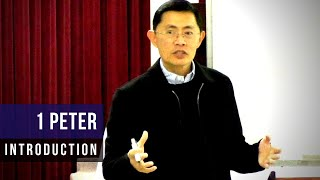 Introduction to 1 Peter - 1 Peter Bible Study Series   Rev Joseph Poon