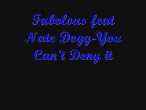 Fabolous feat Nate Dogg-You Can't Deny it