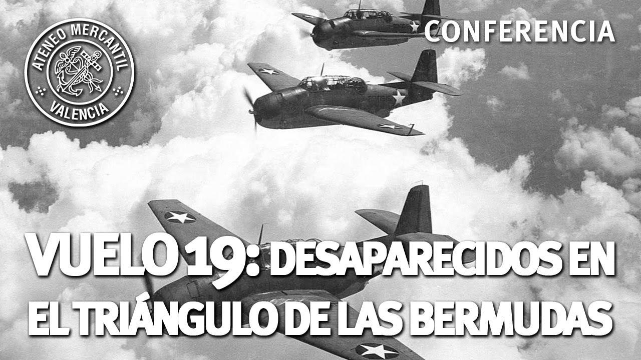 Vuelo 19 Desaparecidos En El Triángulo De Las Bermudas José Antonio Ponseti Youtube