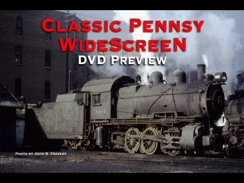 Classic Pennsy WideScreen DVD Preview