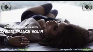 Dream Trance Vol.19 (Best of Vocal Trance 2013)