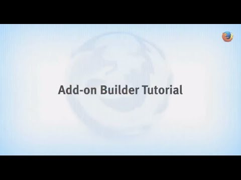 Firefox for Developers: Add-on Builder Tutorial
