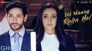 Gambar cover Dil Mang Raha Hai Video : Ghost | Yasser Desai | Sanaya Irani & Shivam Bhaargava |