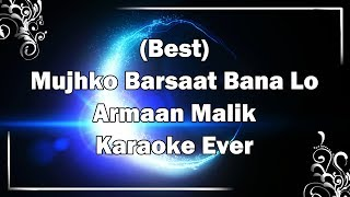 Mujhko Barsaat Bana Lo Karaoke with Lyrics + MP3 | Armaan Malik | Junooniyat | Fire Universal