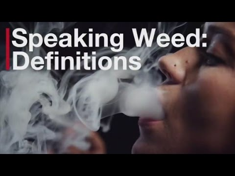Know your weed words