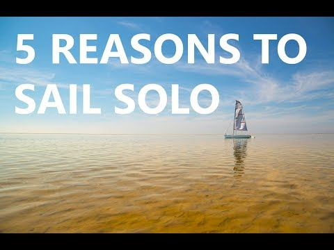 5 REASONS TO GO SOLO SAILING Q&A 15