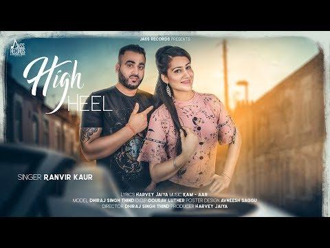 high-heel-|-(full-song)-|-ranvir-kaur-|-new-punjabi-songs-2019-|-latest-punjabi-songs-2019