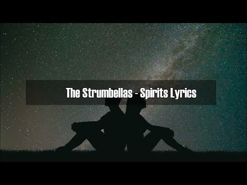 The Strumbellas - Spirits lyrics (Midnight Sun OST)
