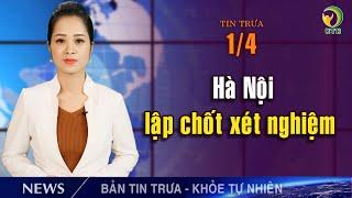 Điểm tin Viêm phổi Vũ Hán trưa 1/4: Ý treo cờ rủ tưởng niệm nạn nhân; VN dừng 1 số p.tiện giao thông