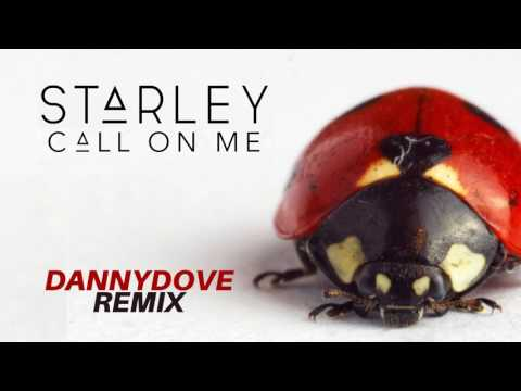 Starley - Call on Me (Danny Dove remix)