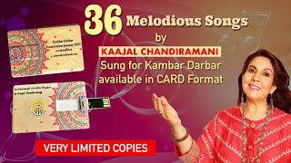 36 Melodious Songs by Kaajal Chandiramani on a CARD