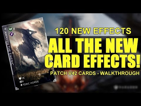 Paragon: V42 - All 120 NEW Cards! | Theory Crafting Walkthrough! (CRAZY NEW EFFECTS)