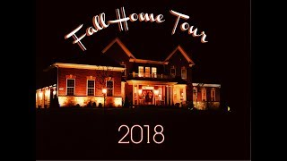 🍁 2018 FALL HOME TOUR - WELCOME TO OUR HOME, COME ON IN!!🍁-DRONE FOOTAGE, TOO!