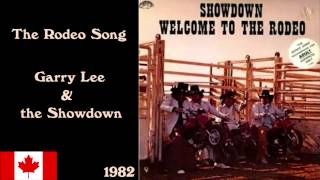 Garry Lee & The Showdown - The Rodeo Song (Original Version)