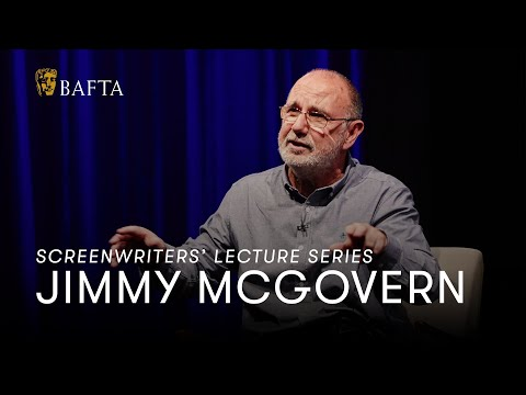 """You can't expect characters to cry unless you cry writing it"" Jimmy McGovern's screenwriting advice"