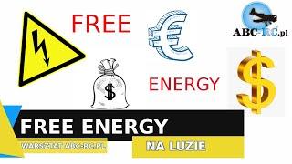 Free energy - darmowa energia!!! Musisz to zobaczyć!