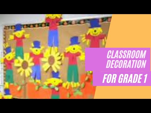 45 Awesome Classroom Decoration Ideas For Grade 1 Easy Youtube