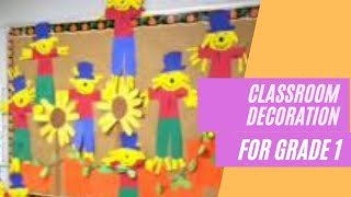 45 Awesome Classroom Decoration Ideas For Grade 1 Easy