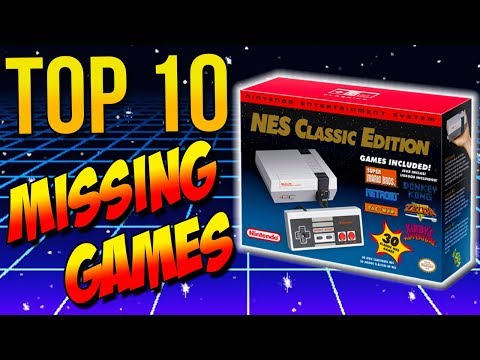 Top 10 Games MISSING on the NES Classic
