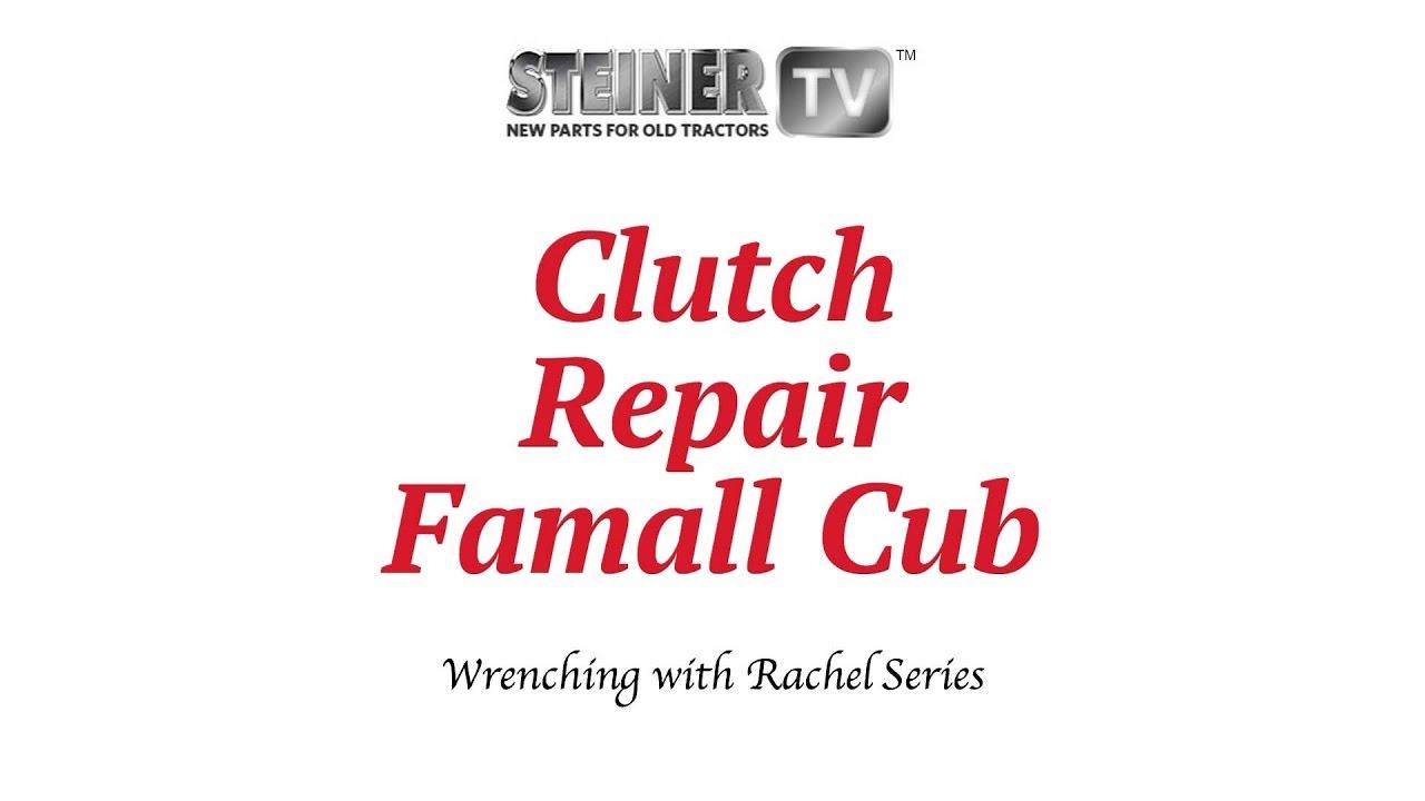 hight resolution of clutch repair on farmall cub
