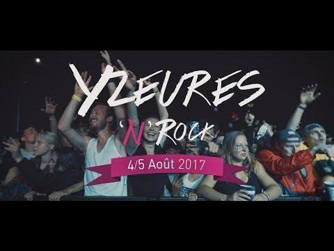 Yzeures 'n' Rock 2017 - Aftermovie streaming vf