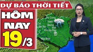 Dự báo thời tiết hôm nay mới nhất ngày 19/3   Dự báo thời tiết 3 ngày tới