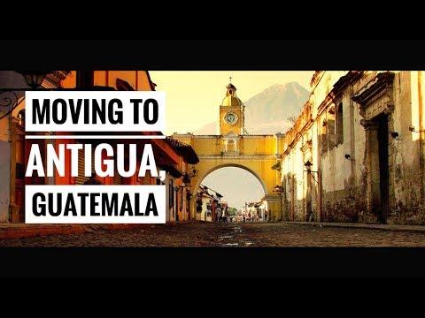 MOVING TO...ANTIGUA, GUATEMALA