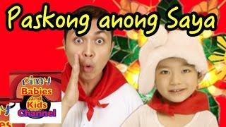Paskong Anong Saya | Pinoy BK Channel 🇵🇭 | PAMASKONG AWITING PAMBATA