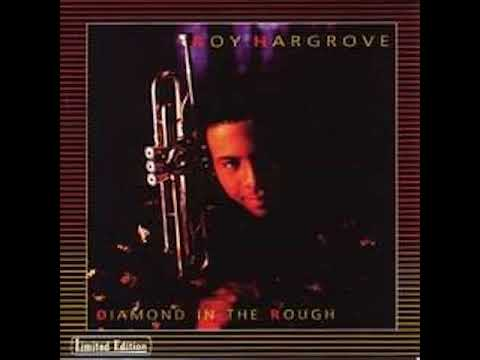 Roy Hargrove Diamond in the Rough 1989 Full Album