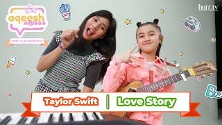 "Taylor Swift ""Love Story"" Cover | Aqeesh Alyssa"