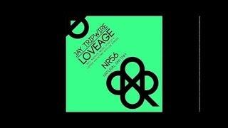 Jay Tripwire - Loveage (Horatio & Larisse Van Doorn Remix)