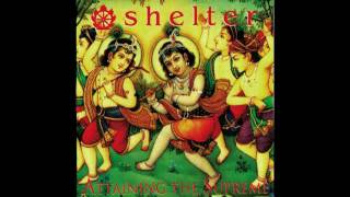 Shelter - In Praise Of Others