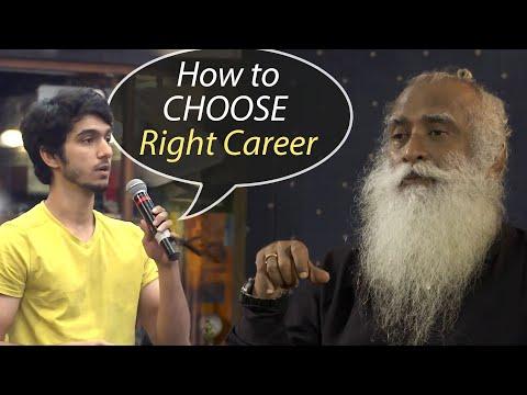 Sadhguru – How to Choose the Right Career