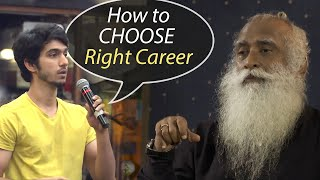 Sadhguru - How t๐ Choose the Right Career