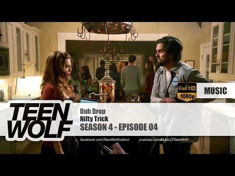 Nifty Trick - Dub Drop | Teen Wolf 4x04 Music [HD]