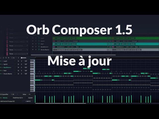 Mise à jour : Orb Composer 1.5 de Hexachords [mixage en Home Studio Hexachords]