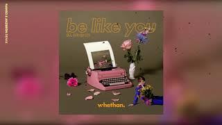 Whethan – Be Like You (Nanso & Anzbern Remix)