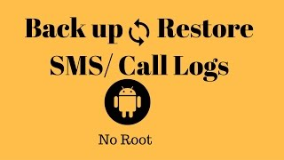 sms backup annd restore | NO ROOT