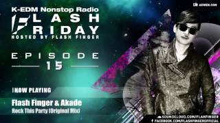 Flash Friday K-EDM Nonstop Radioshow Hosted by Flash Finger EP #015